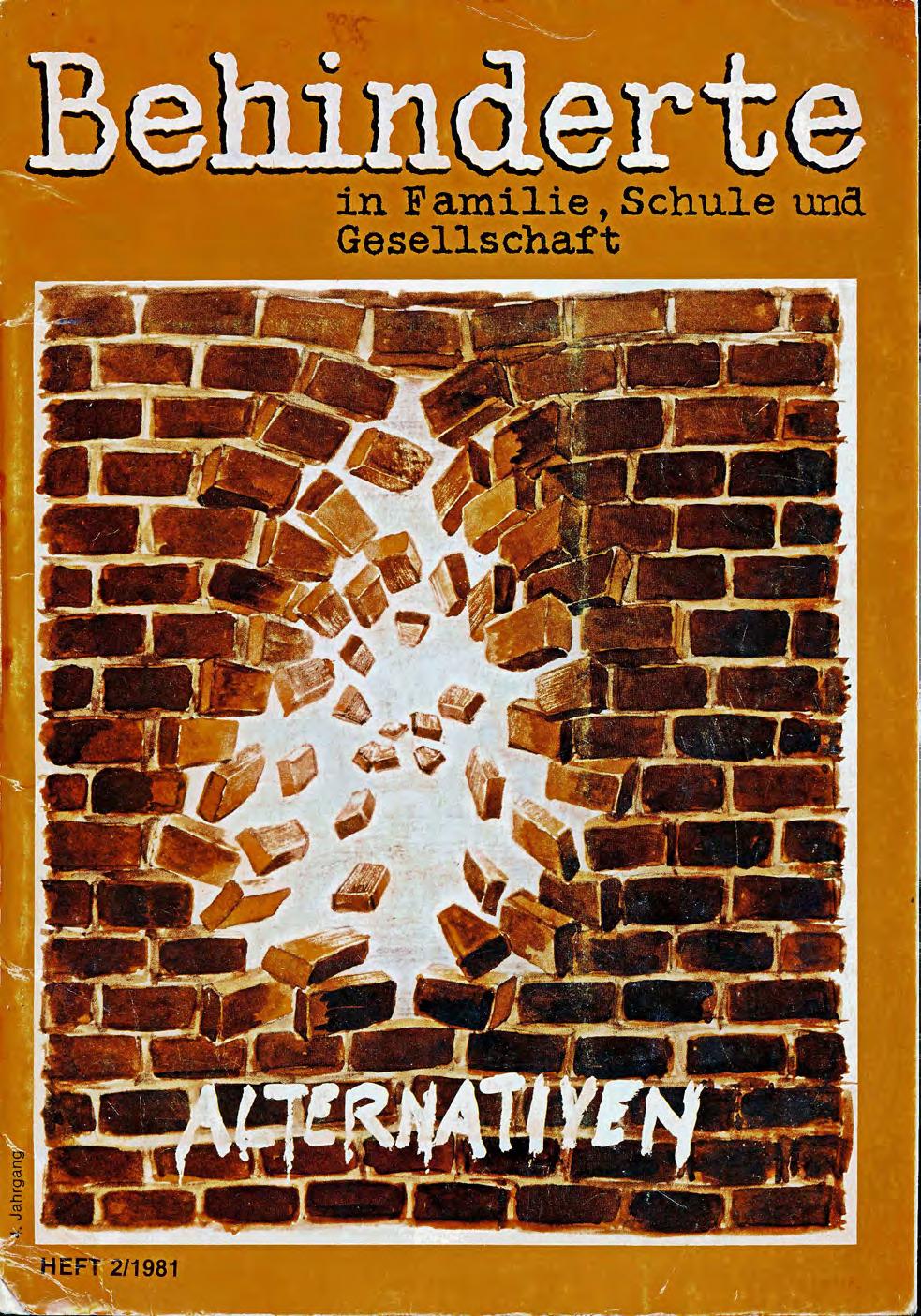 """Titelbild der Zeitschrift BEHINDERTE MENSCHEN, Ausgabe 2/1981 """"Alternativen"""""""