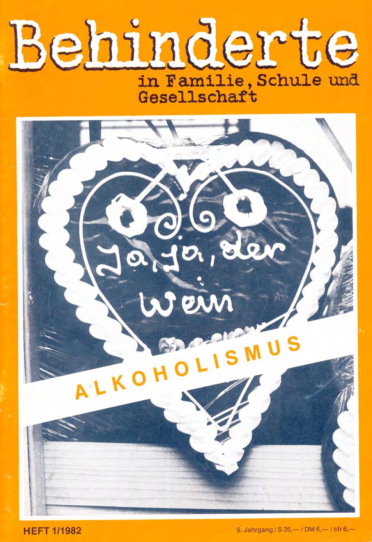 """Titelbild der Zeitschrift BEHINDERTE MENSCHEN, Ausgabe 1/1982 """"Alkoholismus"""""""