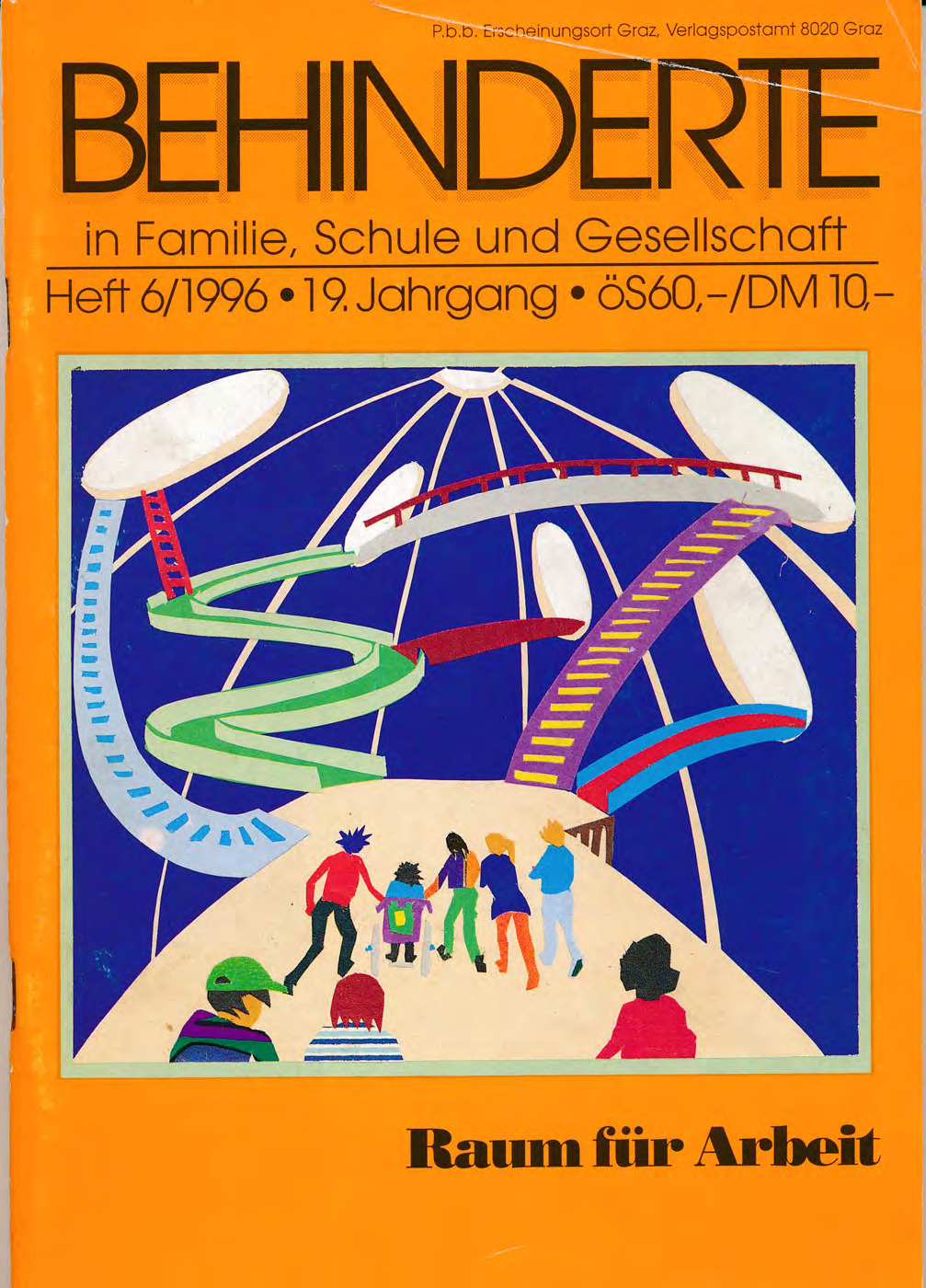 """Titelbild der Zeitschrift BEHINDERTE MENSCHEN, Ausgabe 6/1996 """"Raum für Arbeit"""""""