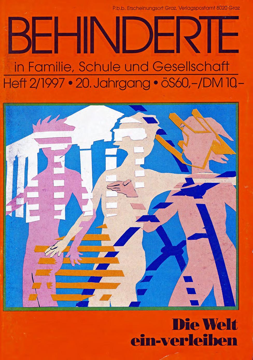 """Titelbild der Zeitschrift BEHINDERTE MENSCHEN, Ausgabe 2/1997 """"Die Welt ein-verleiben"""""""