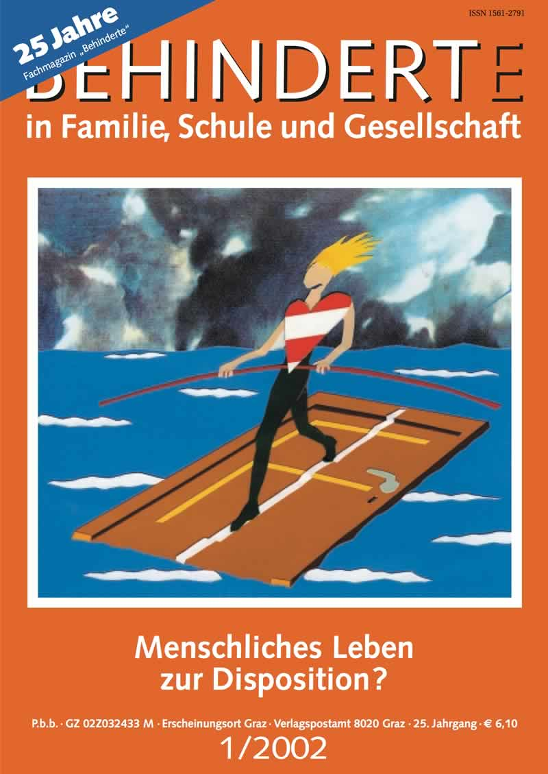 """Titelbild der Zeitschrift BEHINDERTE MENSCHEN, Ausgabe 1/2002 """"Menschliches Leben zur Disposition?"""""""