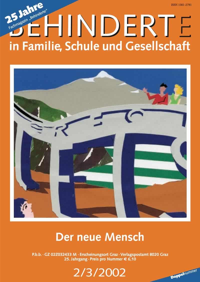 """Titelbild der Zeitschrift BEHINDERTE MENSCHEN, Ausgabe 2/3/2002 """"Der neue Mensch"""""""