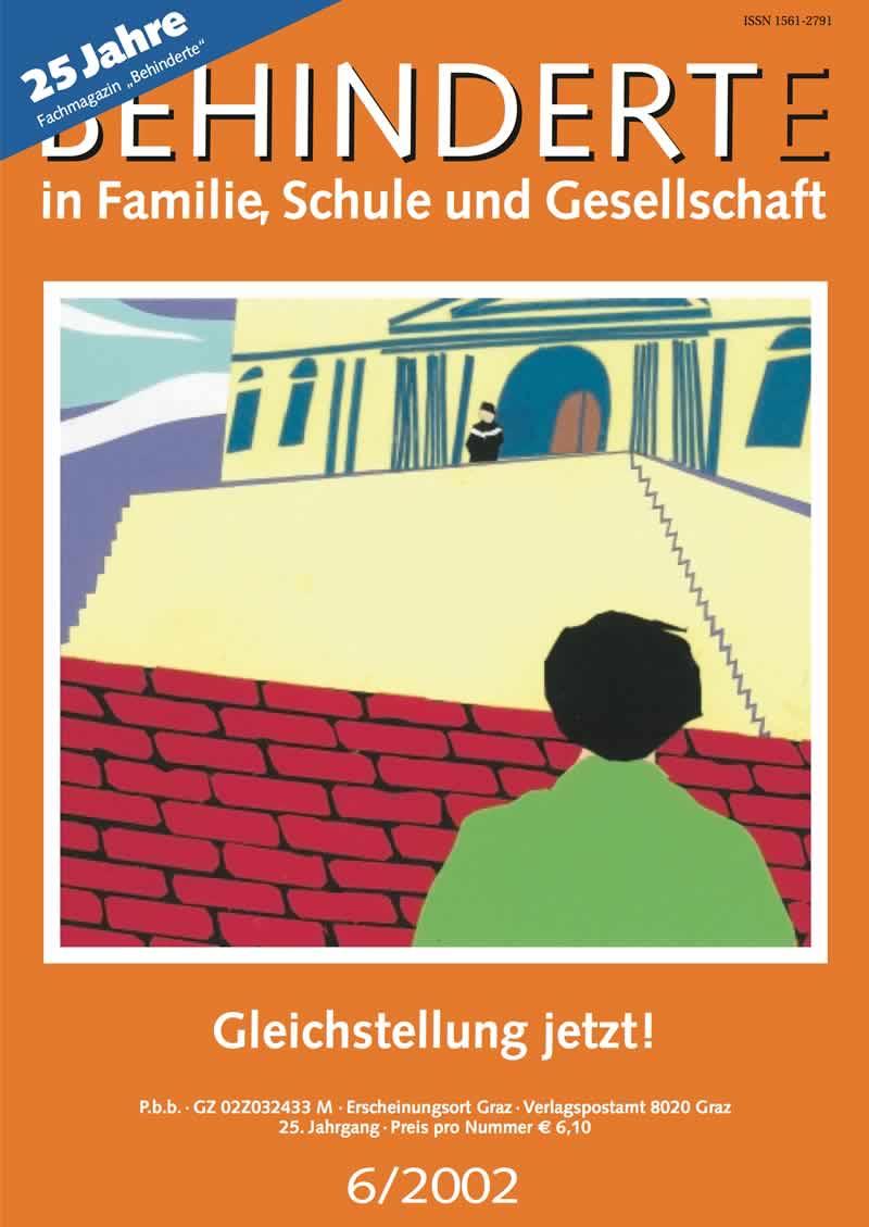 """Titelbild der Zeitschrift BEHINDERTE MENSCHEN, Ausgabe 6/2002 """"Gleichstellung jetzt!"""""""