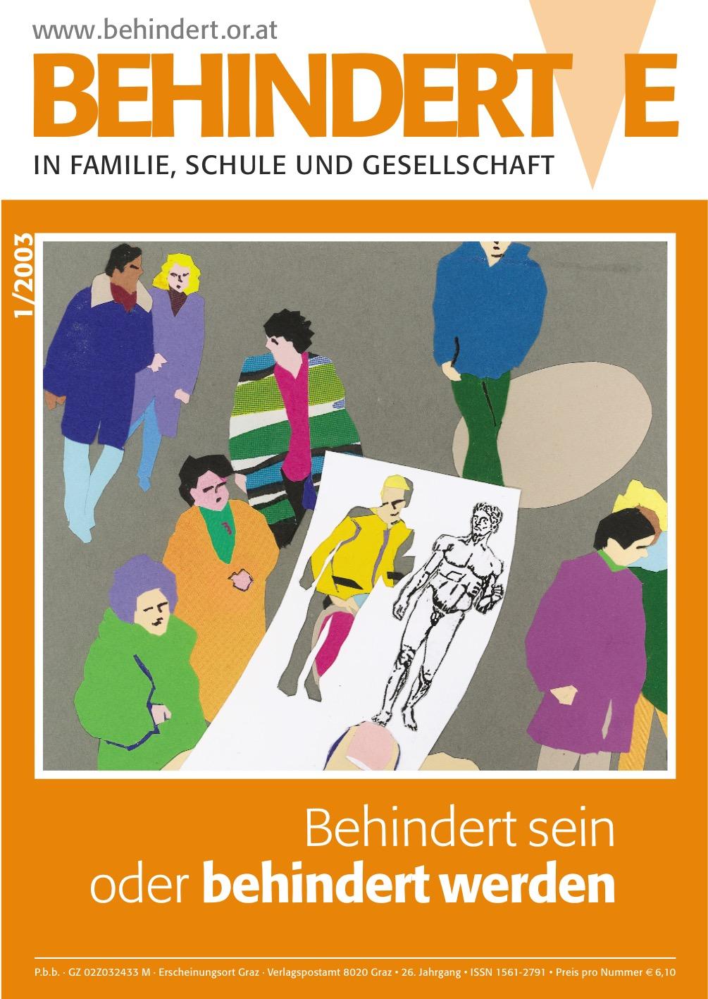 """Titelbild der Zeitschrift BEHINDERTE MENSCHEN, Ausgabe 1/2003 """"Behindert-sein oder behindert werden"""""""