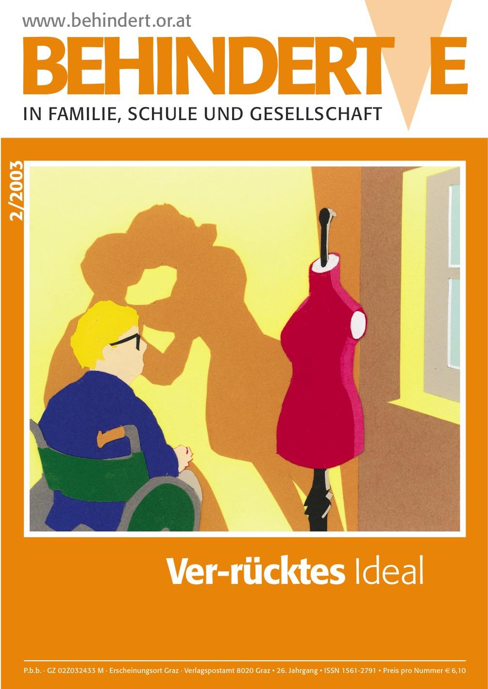 """Titelbild der Zeitschrift BEHINDERTE MENSCHEN, Ausgabe 2/2003 """"Ver-rücktes Ideal"""""""