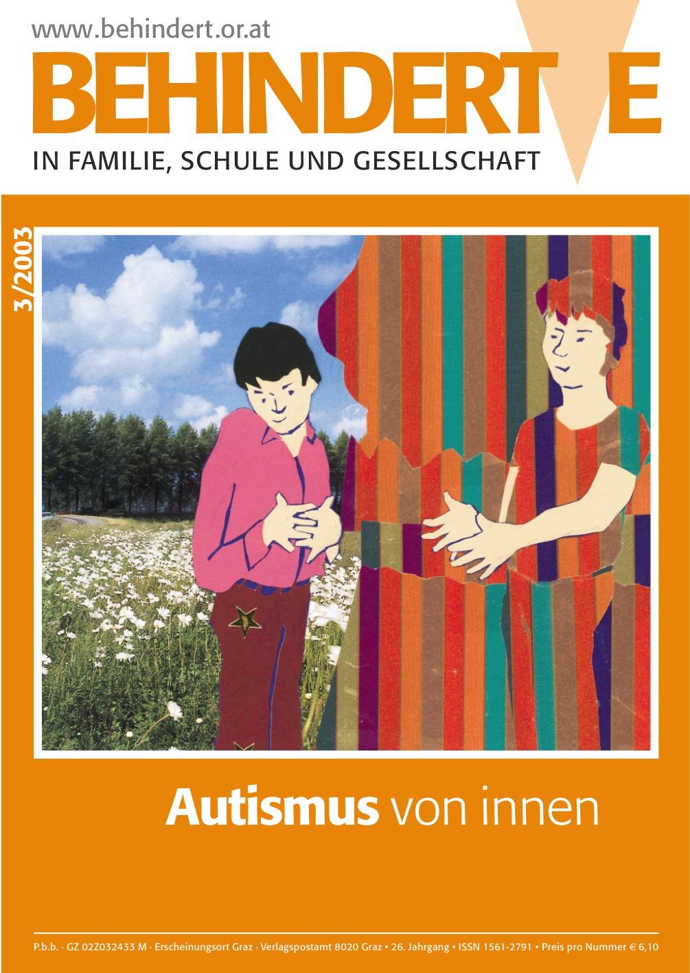 """Titelbild der Zeitschrift BEHINDERTE MENSCHEN, Ausgabe 3/2003 """"Autismus von innen"""""""