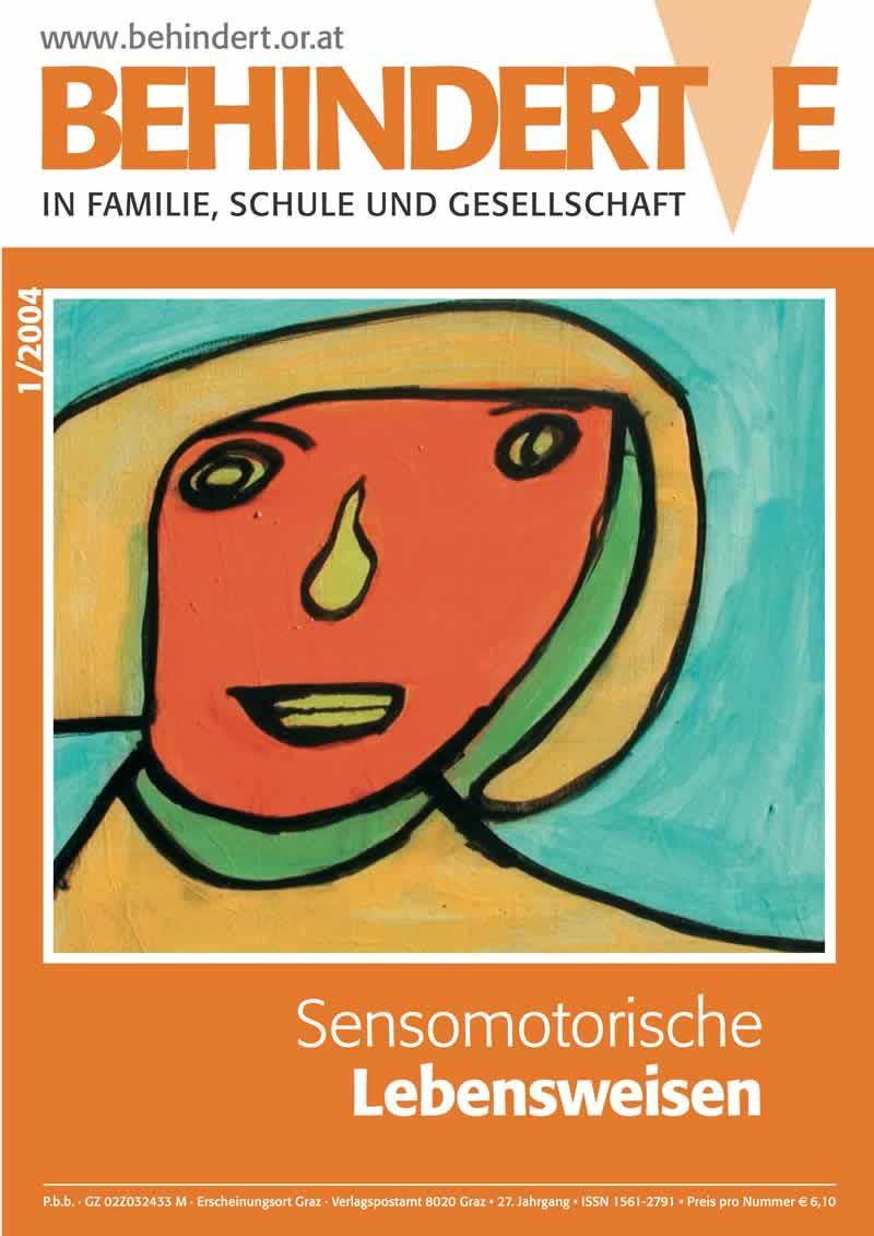 """Titelbild der Zeitschrift BEHINDERTE MENSCHEN, Ausgabe 1/2004 """"Sensomotorische Lebensweisen"""""""