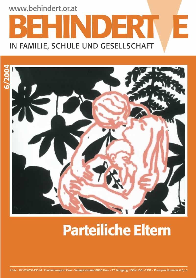 """Titelbild der Zeitschrift BEHINDERTE MENSCHEN, Ausgabe 6/2004 """"Parteiliche Eltern"""""""