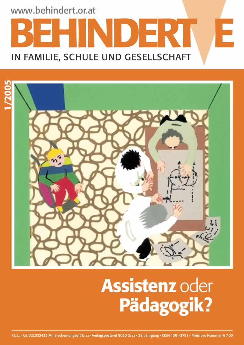 """Titelbild der Zeitschrift BEHINDERTE MENSCHEN, Ausgabe 1/2005 """"Assistenz oder Pädagogik?"""""""