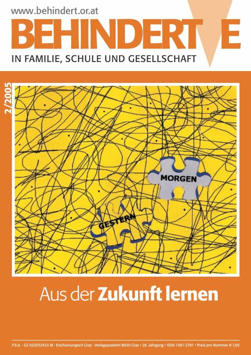 """Titelbild der Zeitschrift BEHINDERTE MENSCHEN, Ausgabe 2/2005 """"Lernen aus der Zukunft"""""""