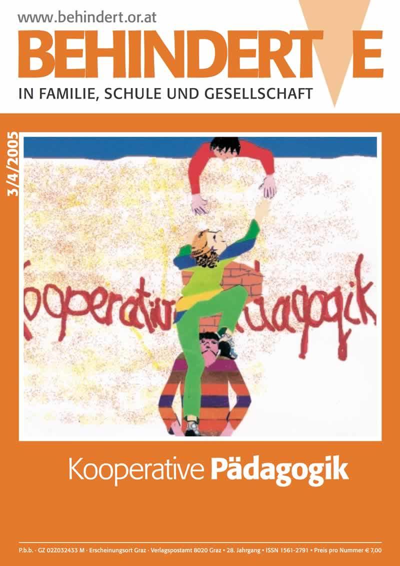 """Titelbild der Zeitschrift BEHINDERTE MENSCHEN, Ausgabe 3/4/2005 """"Kooperative Pädagogik"""""""