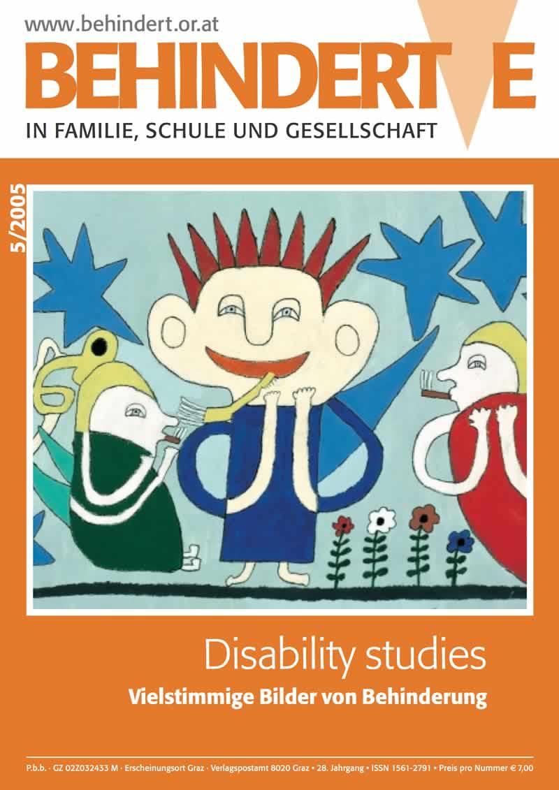 """Titelbild der Zeitschrift BEHINDERTE MENSCHEN, Ausgabe 5/2005 """"Disability studies - Vielstimmige Bilder von Behinderung"""""""
