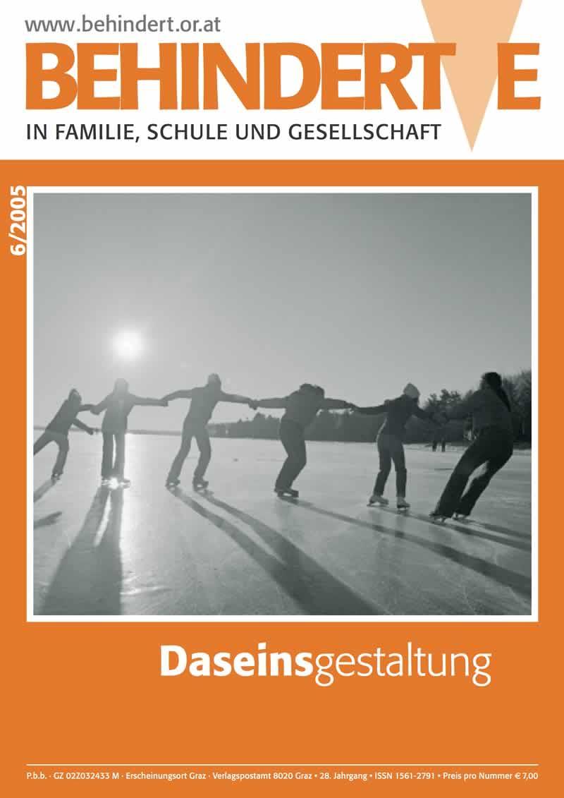 """Titelbild der Zeitschrift BEHINDERTE MENSCHEN, Ausgabe 6/2005 """"Daseinsgestaltung"""""""