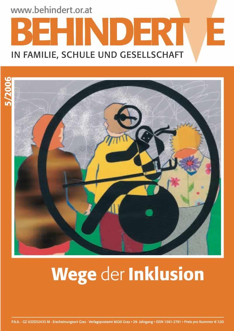 """Titelbild der Zeitschrift BEHINDERTE MENSCHEN, Ausgabe 5/2006 """"Wege der Inklusion"""""""
