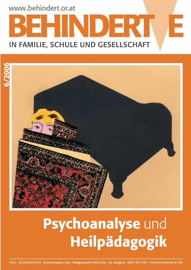 """Titelbild der Zeitschrift BEHINDERTE MENSCHEN, Ausgabe 6/2006 """"Psychoanalyse und Heilpädagogik"""""""