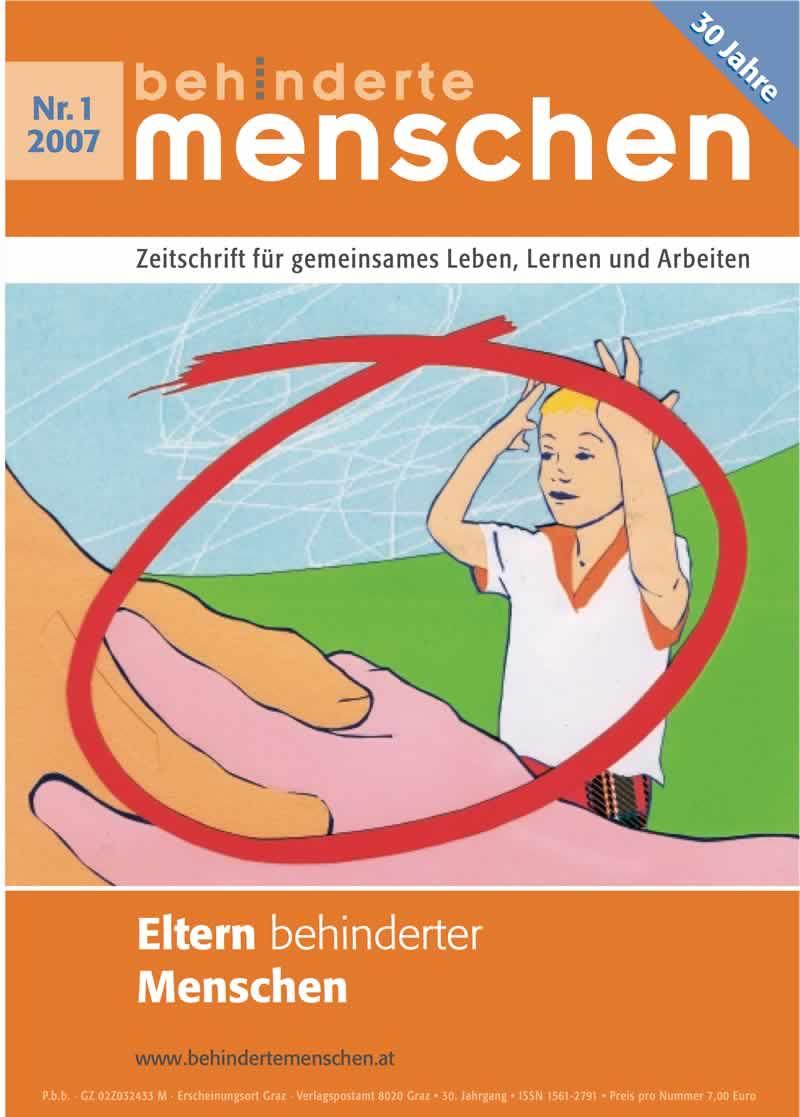 """Titelbild der Zeitschrift BEHINDERTE MENSCHEN, Ausgabe 1/2007 """"Eltern behinderter Menschen"""""""