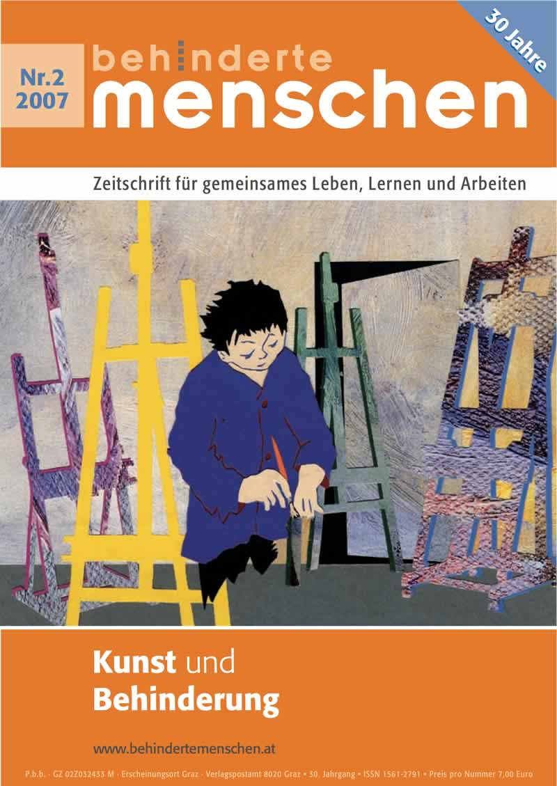 """Titelbild der Zeitschrift BEHINDERTE MENSCHEN, Ausgabe 2/2007 """"Kunst und Behinderung"""""""