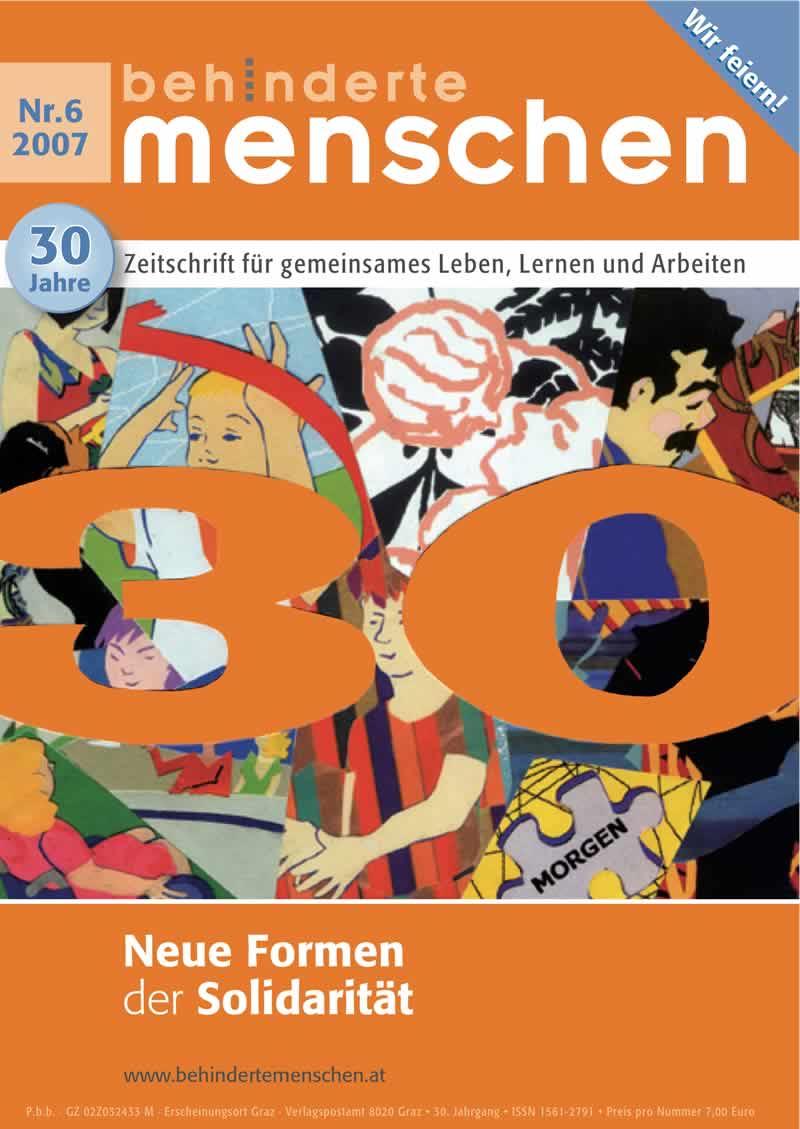 """Titelbild der Zeitschrift BEHINDERTE MENSCHEN, Ausgabe 6/2007 """"Neue Formen der Solidarität"""""""
