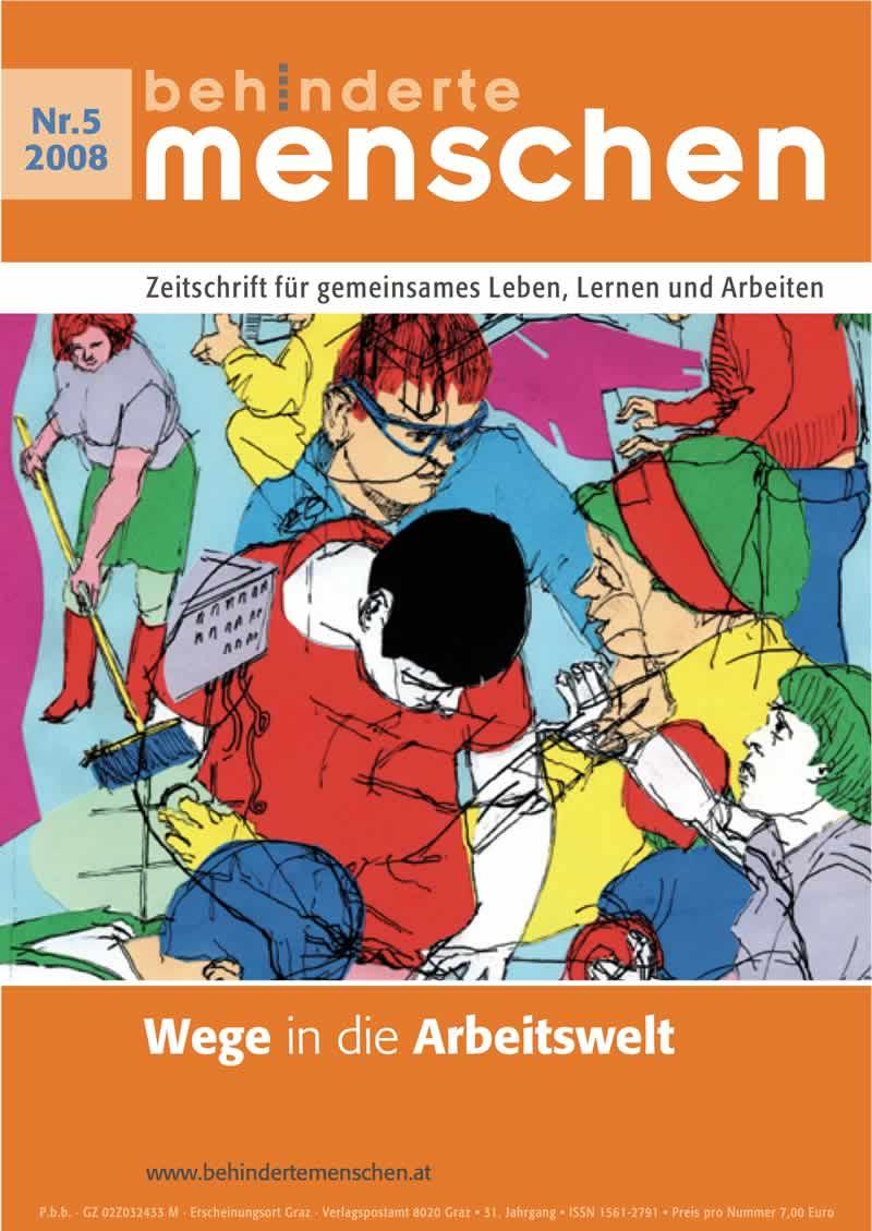 """Titelbild der Zeitschrift BEHINDERTE MENSCHEN, Ausgabe 5/2008 """"Wege in die Arbeitswelt"""""""