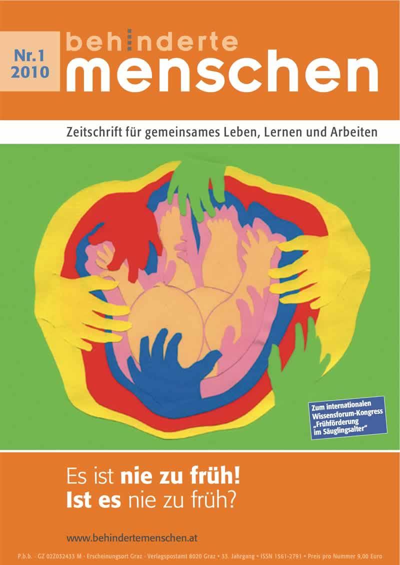 """Titelbild der Zeitschrift BEHINDERTE MENSCHEN, Ausgabe 1/2010 """"Es ist nie zu früh - Ist es nie zu früh?"""""""