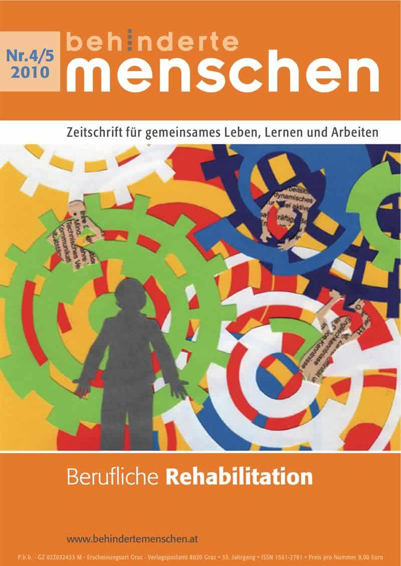 """Titelbild der Zeitschrift BEHINDERTE MENSCHEN, Ausgabe 4/5/2010 """"Berufliche Rehabilitation"""""""
