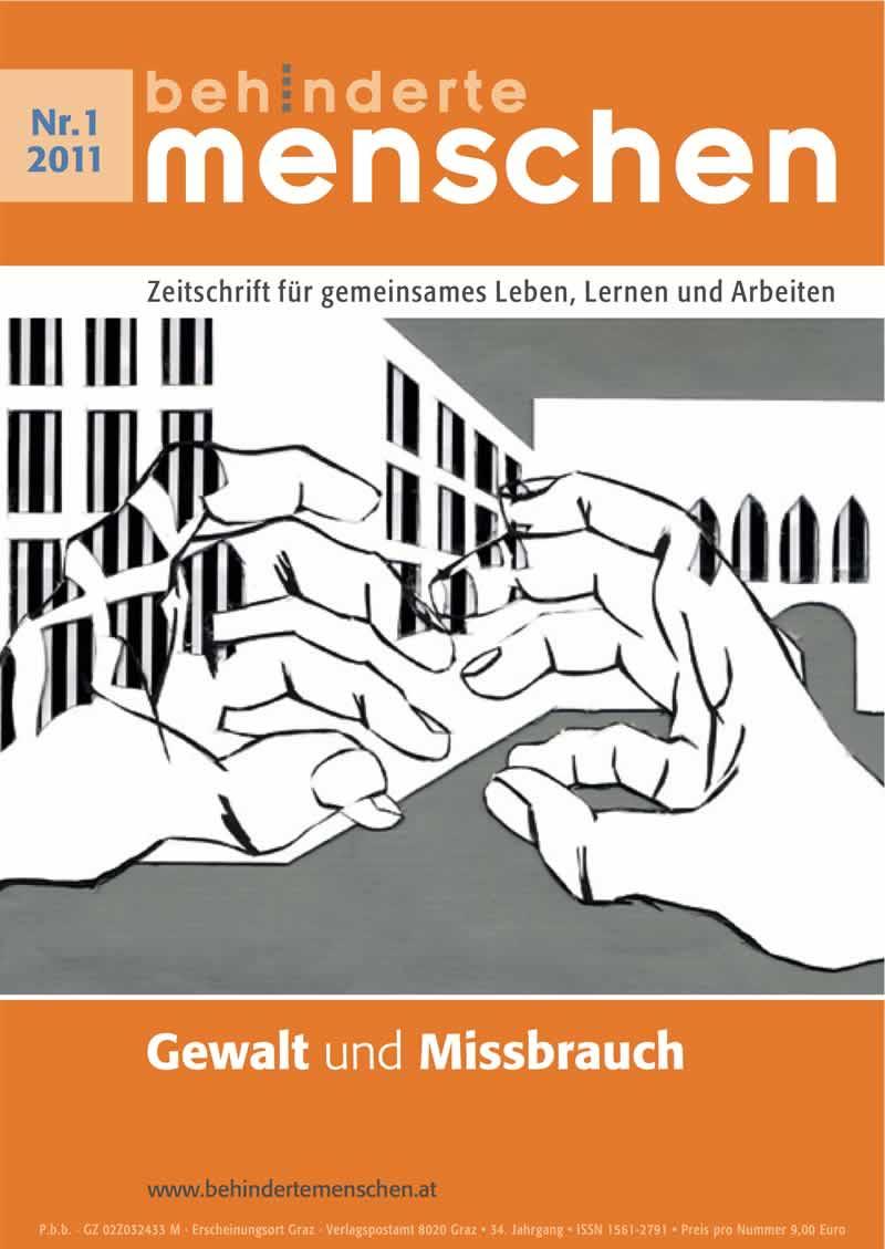 """Titelbild der Zeitschrift BEHINDERTE MENSCHEN, Ausgabe 1/2011 """"Gewalt und Missbrauch"""""""