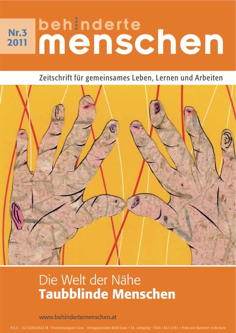 """Titelbild der Zeitschrift BEHINDERTE MENSCHEN, Ausgabe 3/2011 """"Die Welt der Nähe - Taubblinde Menschen"""""""