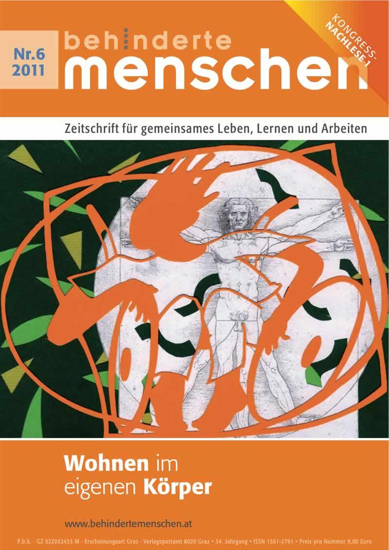 """Titelbild der Zeitschrift BEHINDERTE MENSCHEN, Ausgabe 6/2011 """"Wohnen im eigenen Körper I"""""""