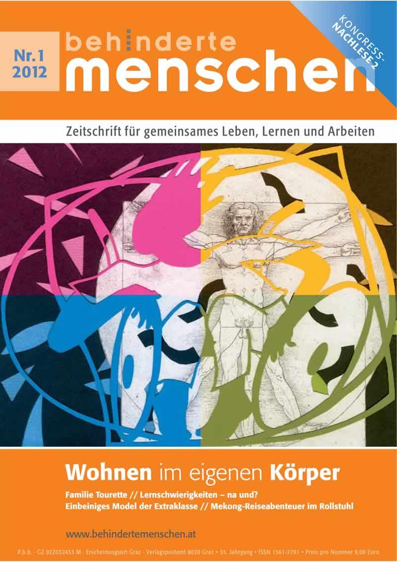 """Titelbild der Zeitschrift BEHINDERTE MENSCHEN, Ausgabe 1/2012 """"Wohnen im eigenen Körper II"""""""