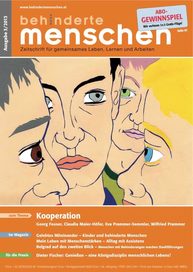 """Titelbild der Zeitschrift BEHINDERTE MENSCHEN, Ausgabe 3/2013 """"Kooperation"""""""