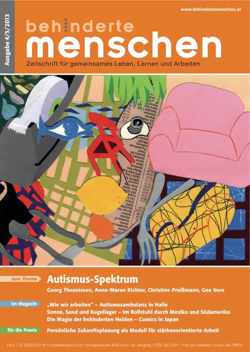 """Titelbild der Zeitschrift BEHINDERTE MENSCHEN, Ausgabe 4/5/2013 """"Autismus-Spektrum"""""""