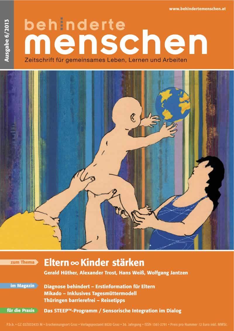 """Titelbild der Zeitschrift BEHINDERTE MENSCHEN, Ausgabe 6/2013 """"Eltern & Kinder stärken"""""""