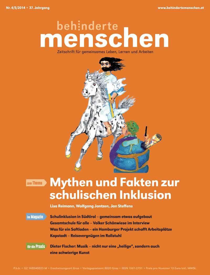 """Titelbild der Zeitschrift BEHINDERTE MENSCHEN, Ausgabe 4/5/2014 """"Mythen und Fakten zur schulischen Inklusion"""""""