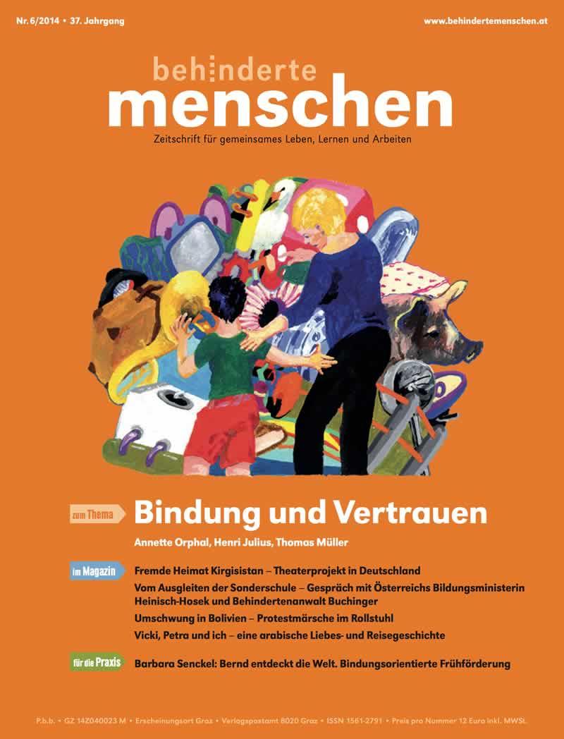 """Titelbild der Zeitschrift BEHINDERTE MENSCHEN, Ausgabe 6/2014 """"Bindung und Vertrauen"""""""