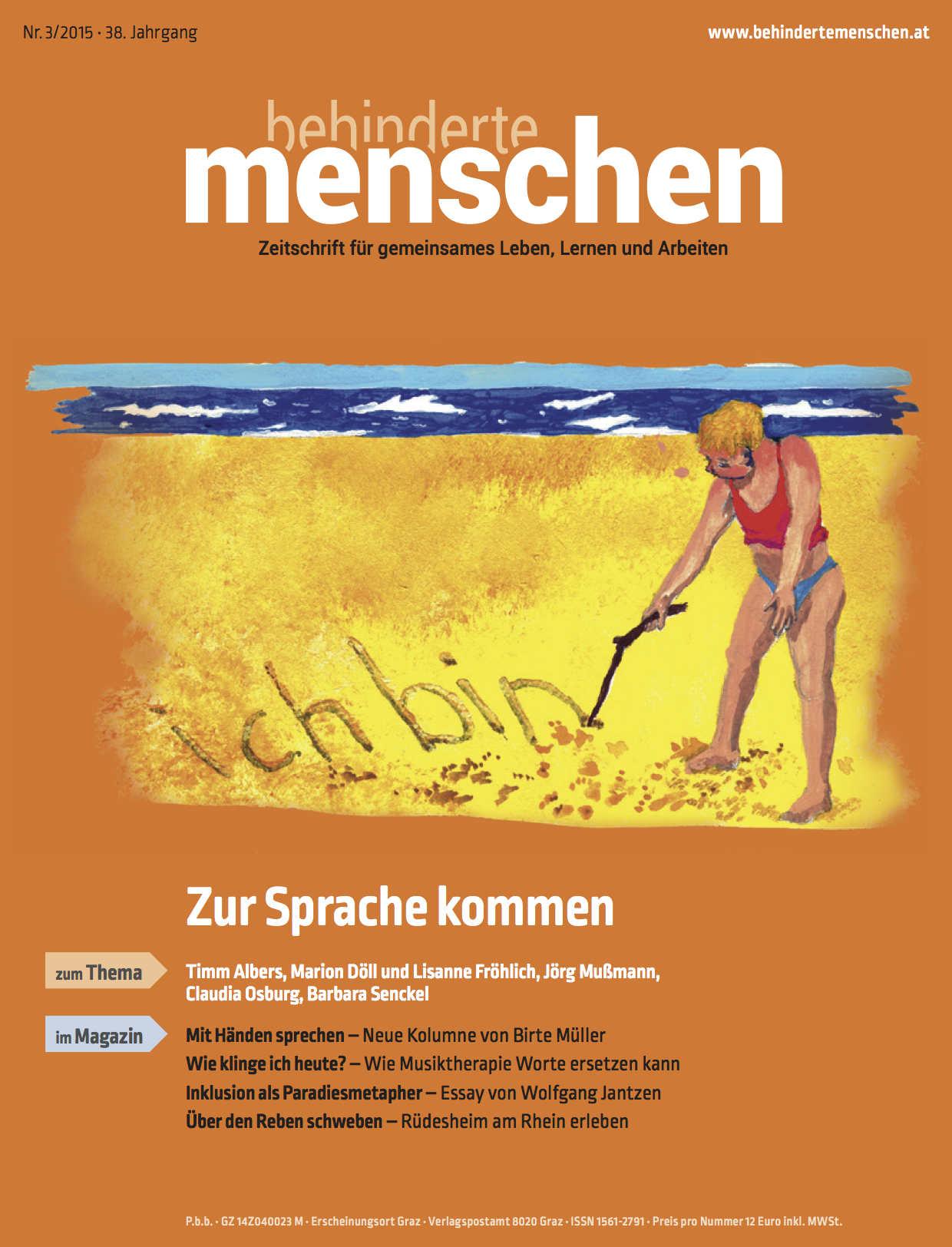 """Titelbild der Zeitschrift BEHINDERTE MENSCHEN, Ausgabe 3/2015 """"Zur Sprache kommen"""""""