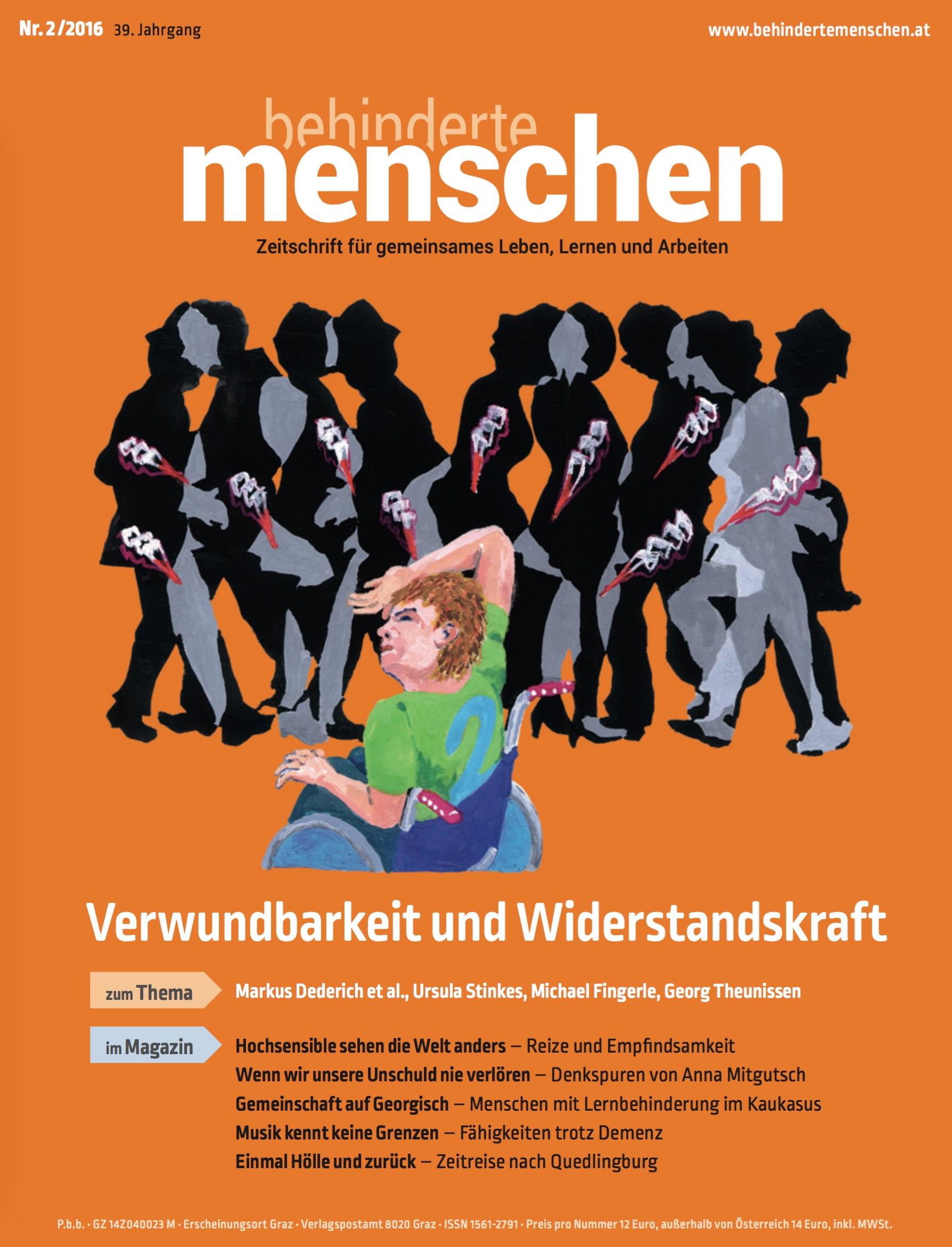 """Titelbild der Zeitschrift BEHINDERTE MENSCHEN, Ausgabe 2/2016 """"Verwundbarkeit und Widerstandskraft"""""""