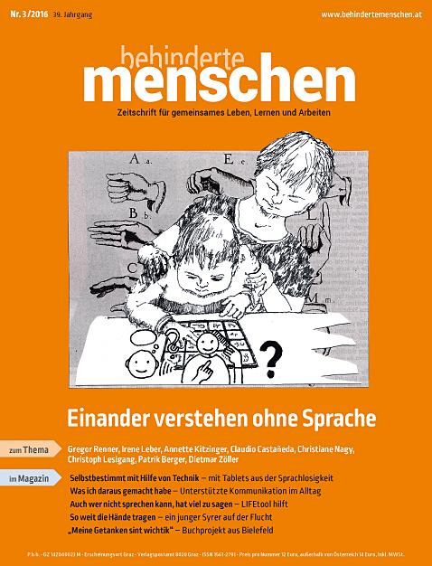 """Titelbild der Zeitschrift BEHINDERTE MENSCHEN, Ausgabe 3/2016 """"Einander verstehen ohne Sprache"""""""