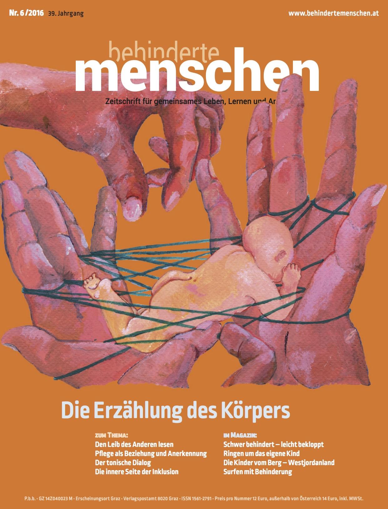 """Titelbild der Zeitschrift BEHINDERTE MENSCHEN, Ausgabe 6/2016 """"Die Erzählung des Körpers"""""""