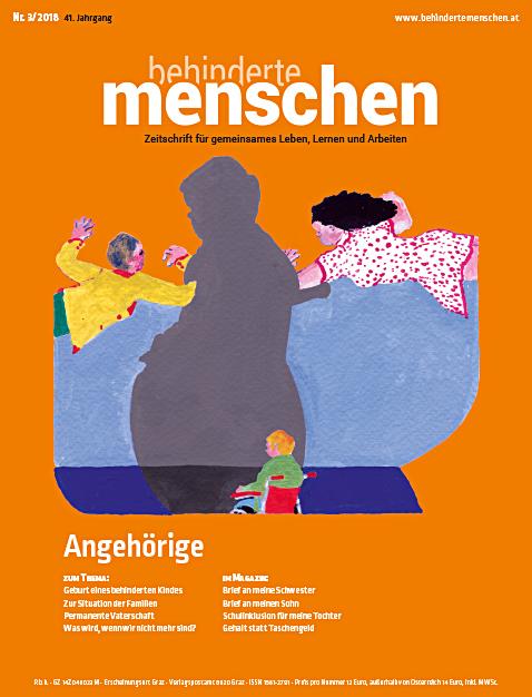 """Titelbild der Zeitschrift BEHINDERTE MENSCHEN, Ausgabe 3/2018 """"Angehörige"""""""