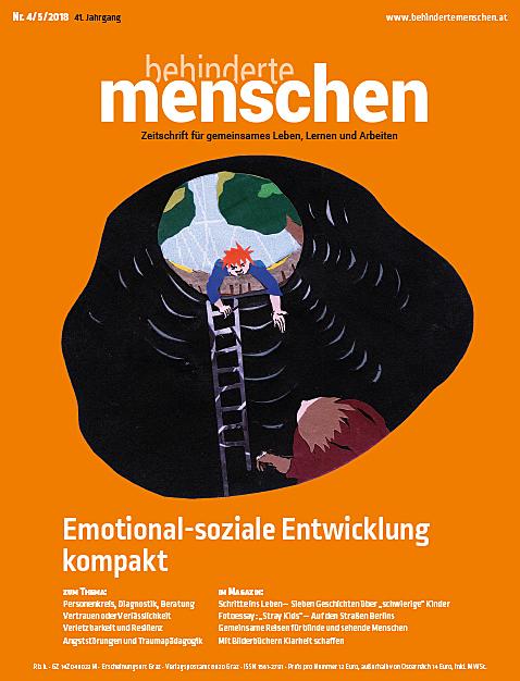 """Titelbild der Zeitschrift BEHINDERTE MENSCHEN, Ausgabe 4/5/2018 """"Emotional-soziale Entwicklung kompakt"""""""