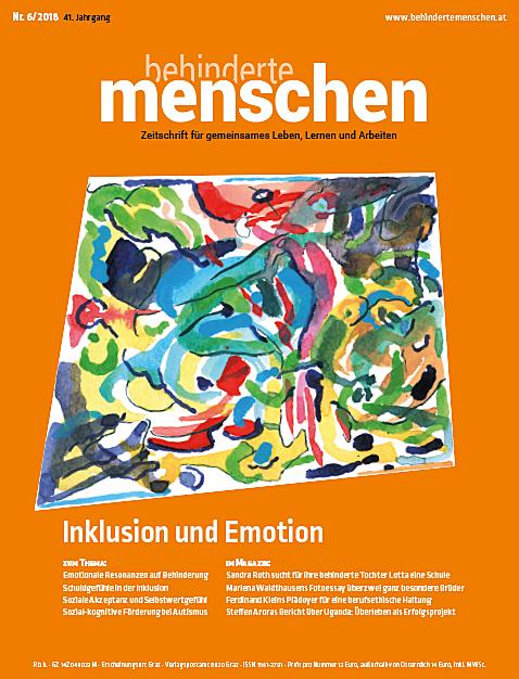 """Titelbild der Zeitschrift BEHINDERTE MENSCHEN, Ausgabe 6/2018 """"Inklusion und Emotion"""""""