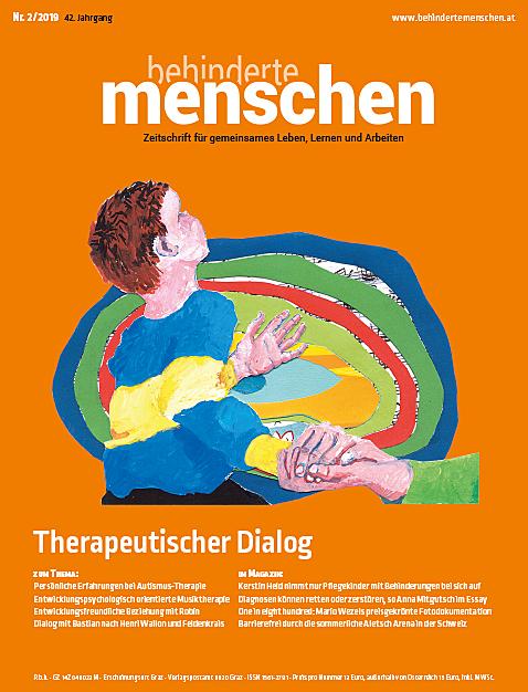 """Titelbild der Zeitschrift BEHINDERTE MENSCHEN, Ausgabe 2/2019 """"Therapeutischer Dialog"""""""